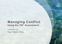 Managing Conflict Using the TKI Assessment Workshop Facilitation Kit