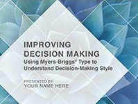 Improving Decision Making Using Myers-Briggs Type Facilitation Kit